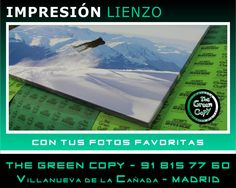 Impresión de LIENZOS y CUADROS con tus FOTOS - Villanueva de la Cañada - The Green Copy Madrid - Impresión Gran Formato
