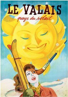 Valais Switzerlandski girl under big smiling sun Poster - vintage gifts retro ideas cyo Poster Art, Retro Poster, New Poster, Party Vintage, Vintage Gifts, Evian Les Bains, Fürstentum Liechtenstein, Vintage Ski Posters, Tourism Poster