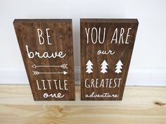 Woodland Nursery Be Brave Little One and You Are Our by HandyGerl
