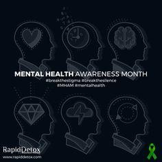 Mental Health Awareness Month. #mentalhealth #mham #BreakTheStigma #BreakTheSilence
