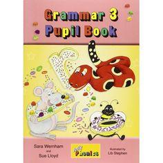 Jolly phonics - Grammar 3 Pupil book