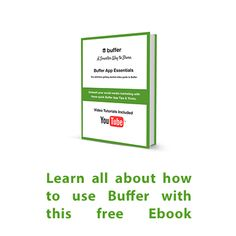 Learn all about how to use Buffer with this free Ebook