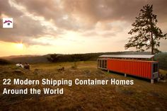 22 Modern Shipping Container Homes Around the World | HomeDSGN