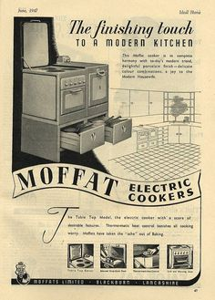 The finishing touch to a modern kitchen - Moffat electric cookers. As long as it doesn't make me cry in the end. Vintage Kitchen Appliances, 1940s Kitchen, Kitchen Cabinetry, Vintage Advertisements, Vintage Ads, Vintage Posters, Vintage Stoves, Antique Stove, Vintage Christmas Ornaments