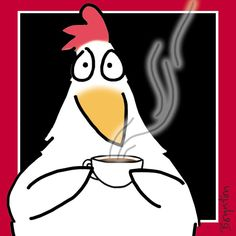 """Tuesday September 29 is COFFEE DAY! If you get started right now, you can alertly enjoy the entire 24 hours of it. As artist Sandra Boynton said, """"Free exclamation points with every cup! Chicken Crafts, Chicken Art, Funny Illustration, Illustrations, Wild Chicken, Sandra Boynton, Rooster Art, Chickens And Roosters, Galo"""