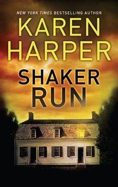 Cover of Shaker Run by Karen Harper