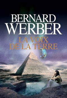 Troisième humanité tome 3 - Les voix de la terre -  Bernard Werber #livre #Roman #SF #Fantastique #Fantasy #littérature #book