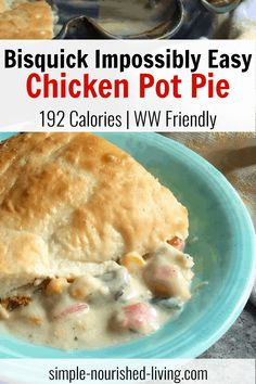 Bisquick Impossibly Easy Chicken Pot Pie, Comes together in minutes with just 5 ingredients and always satisfies, just 192 calories and 3 Weight Watchers SmartPoints Blue, Purple, 4 SmartPoints Green