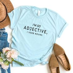 I'm so adjective I verb nouns funny grammar t shirts for women shirt with saying graphic tee womens tshirt cute teacher gifts - Heather Prism Ice Blue / M