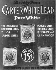 This is a 1915 ad for Carter White Lead paint.