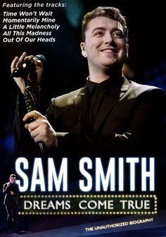 Sam Smith: Dreams Come True [DVD] [2015]
