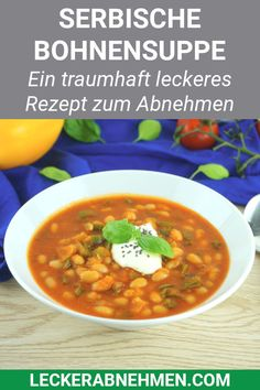 Serbische Bohnensuppe – Gesunde Suppe zum Abnehmen This Serbian bean soup is healthy, low in calories and therefore ideal for losing weight. Here you will find the complete low carb recipe and many tips for your diet. Slimming Recipes, Low Carb Recipes, Diet Recipes, Vegetarian Recipes, Low Glycemic Diet, Low Carbohydrate Diet, Quick And Easy Soup, Easy Soup Recipes, Bean Soup