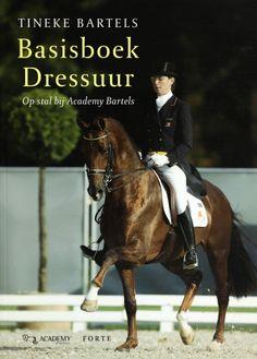 Basisboek Dressuur - Tineke Bartels