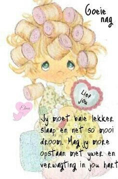 Mom Quotes From Daughter, Mom Daughter, Good Knight, Goeie Nag, Day Wishes, Morning Wish, Afrikaans, Sleep Tight, Words