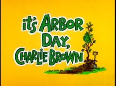 It's Arbor Day, Charlie Brown (TV Short 1976)