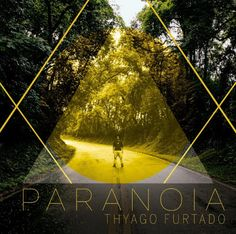 """♥ Indie Pop : Ouça o novo EP de Thyago Furtado, """"Paranoia""""  http://paulabarrozo.blogspot.com.br/2016/09/indie-pop-ouca-o-novo-ep-de-thyago.html"""