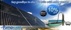 Now, are very necessary for our living, because of high electricity bills. Now avoid usage of electricity. buy online from to know more about it. Industrial Pumps, Electricity Bill, Solar