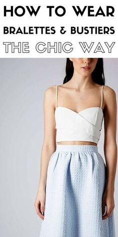 Style Tips: How to wear a bralette and make it chic | eBay