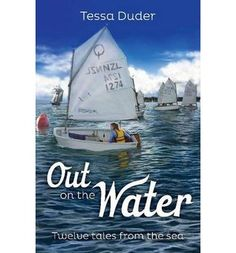 Out on the water brings together twelve exciting childhood experiences, reflecting the sea's many moods, challenges and pleasures. See if it is available: http://www.library.cbhs.school.nz/oliver/libraryHome.do