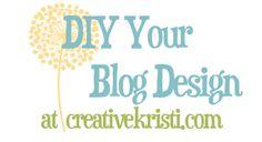 Videos, Tips, tutorials & Tricks to DIY Your Blog Design