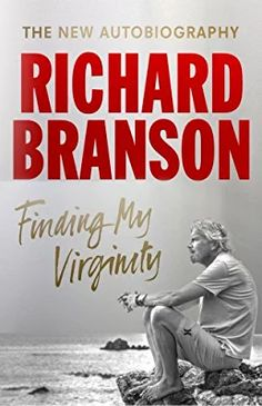 Finding My Virginity Auto biography by Richard Branson