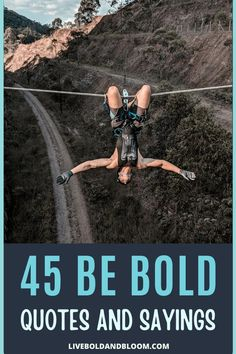 For those times when you need an extra push to step out of your comfort zone, we've collected 45 quotes on being bold to inspire you. #quotes #personaldevelopment #quote #qotd #growth
