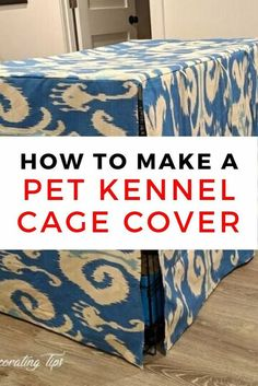 DIY Dog Crate Cover Idea for Pet Cage - dog kennel cover Dog Crate Cover, Dog Kennel Cover, Diy Dog Crate, Large Dog Crate, Dog Cages, Pet Cage, Pet Kennels, Diy Dog Bed, Animal Projects