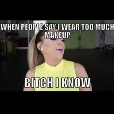 I don't wear makeup but this is funny Makeup Is Life, Love Makeup, Beauty Makeup, Makeup Looks, Makeup 101, Makeup Humor, Makeup Quotes, Beauty Quotes, Funny Makeup