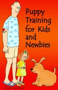 "~~ Puppy Training for Kids and Newbies ~~  ""Puppy Training for Kids and Newbies"" gives you week by week advice on what to do with your new puppy."