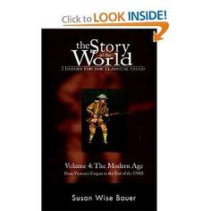 The Story of the World: History for the Classical Child, Volume 4