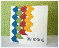 handmade greeting card: Congratulations Streamers by frenziedstamper ...  streames die cut with rick rack die .... stamped tone on tone for textural interest ... graduated lengths ... love how Cindy slightly overlapped them creating little cat's eye open spaces ,,. great texture and colors ... beautiful card!!
