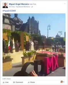 Mexico City Mayor goes live during pope visit