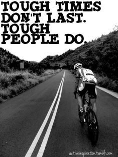 Tough times don't last. Tough people do. #heavyglare https://shop.heavyglare.com/activities/cycling-sunglasses/