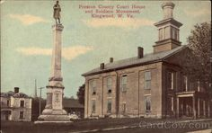 army kingwood wv | ... County Court House and Soldier's Monument Kingwood West Virginia