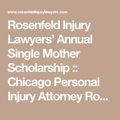 Rosenfeld Injury Lawyers' Single Mother Scholarship