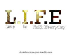 Life- Live In Faith Everyday Prayer Quotes, Bible Verses Quotes, Encouragement Quotes, Faith Quotes, Words Quotes, Qoutes, Sayings, Scriptures, Religious Quotes