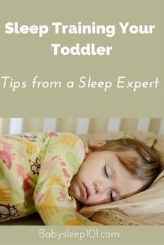 Don't start sleep training your toddler until you read these tips from a pediatric sleep expert! For more free tips, download an additional sleep guide...www.babysleep101.com