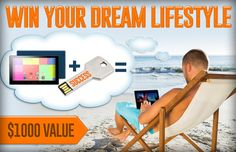 Win your dream lifestyle!