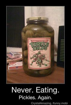 Funny pictures about Turtle Pickles. Oh, and cool pics about Turtle Pickles. Also, Turtle Pickles. Lol, Haha Funny, Funny Stuff, Funny Shit, Funny Things, Freaking Hilarious, Random Stuff, Funny Jokes, Super Funny
