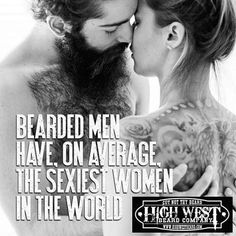 A big shoutout to all the women that support the face fur and encourage their men to grow what their fathers gave them! For the ladies that love the beard, we salute you! Keep your man's beard in check with the best beard care products on the planet. Visi
