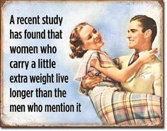 Details about Women Live Longer TIN SIGN funny metal quote poster retro bar wall decor DS Made in USA. High quality signs manufactured with folded [. Vintage Humor, Humor Retro, Vintage Quotes, Funny Vintage, Funny Shit, Funny Jokes, Mom Jokes, Humour Golf, Image Citation