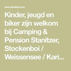 Kinder, jeugd en biker zijn welkom bij Camping & Pension Stanitzer, Stockenboi / Weissensee / Karinthië / Oostenrijk