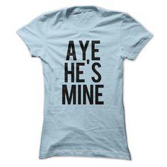 (Tshirt Top Tshirt Brands) aye hes mine Good Shirt design Hoodies, Funny Tee Shirts