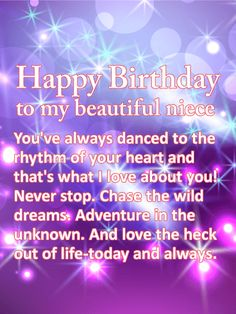 Send Free Chase the Wild Dreams - Happy Birthday Wishes Card for Niece to Loved Ones on Birthday & Greeting Cards by Davia. It's free, and you also can use your own customized birthday calendar and birthday reminders. Happy Birthday Niece Wishes, Birthday Cards For Niece, Birthday Blessings, Birthday Wishes Quotes, Happy Birthday Messages, Happy Birthday Images, Birthday Greeting Cards, Birthday Greetings, Funny Birthday
