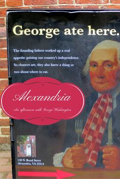 An afternoon in Old Town Alexandria, Virginia walking in the footsteps of President George Washington, including a stop for lunch at Gadsby's Tavern where the United States' first president frequently dined.