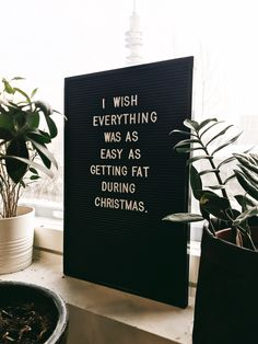 I wish everything was as easy as getting fat during Christmas.