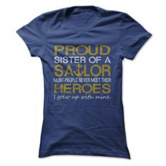 Proud sister of a sailor T-Shirts, Hoodies. Get It Now ==► https://www.sunfrog.com/LifeStyle/Proud-sister-of-a-sailor.html?41382