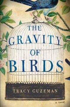 The gravity of birds by Tracy Guzeman | FIC Guz #sisters #literaryfiction #art