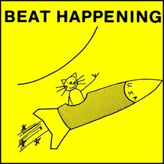 I gotta crush on you, what am I to do? Beat Happening