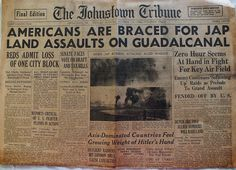 The Johnstown Tribune - World War II: October 19, 1942: AMERICANS ARE BRACED FOR JAP LAND ASSUALTS ON GUADALCANAL
